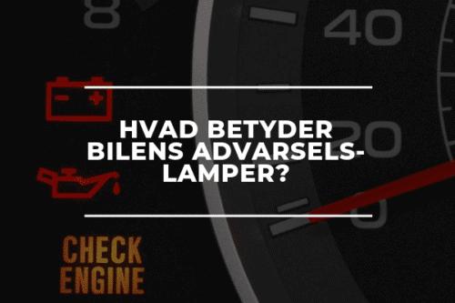 Hvad betyder bilens advarselslamper autoværksted