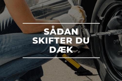 Sådan skifter du dæk